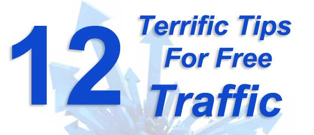 12-terrific-tips-for-free-traffic