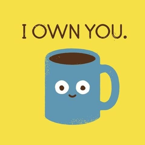 coffee-i-own-you