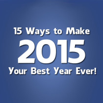 15-ways-to-make-2015-your-best-year-ever!